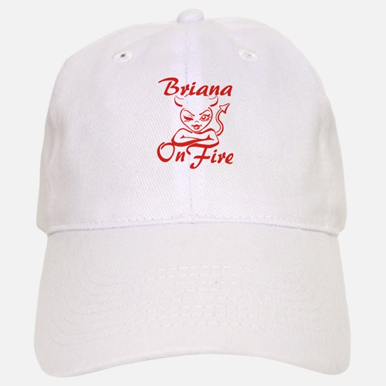 Briana On Fire Baseball Baseball Cap