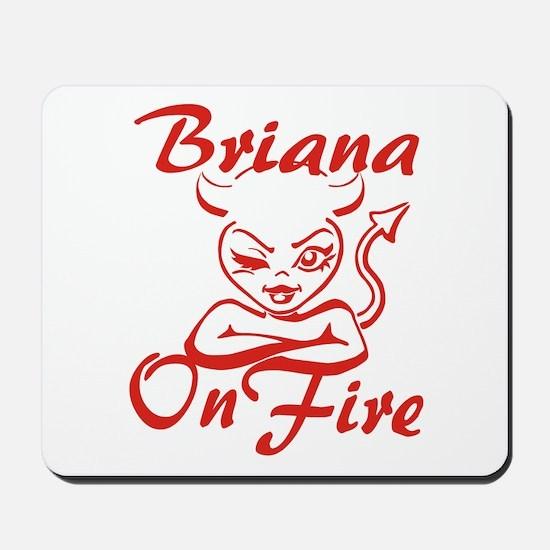Briana On Fire Mousepad