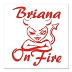 Briana On Fire Square Car Magnet 3