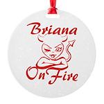 Briana On Fire Round Ornament