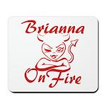 Brianna On Fire Mousepad
