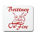 Brittney On Fire Mousepad