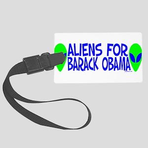 aliensforbarackobama Large Luggage Tag