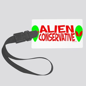 alienconservative Large Luggage Tag