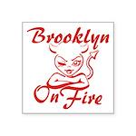 Brooklyn On Fire Square Sticker 3