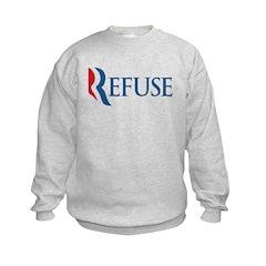Anti-Romney Refuse Kids Sweatshirt