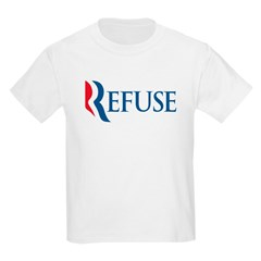 Anti-Romney Refuse Kids Light T-Shirt