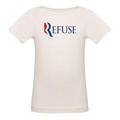 Anti-Romney Refuse Organic Baby T-Shirt