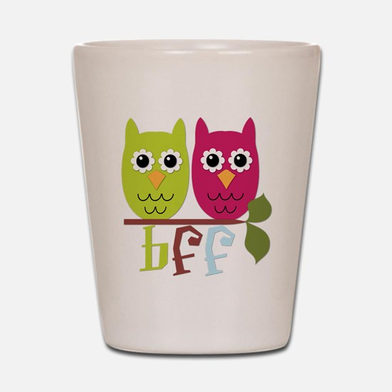 BFF Best Friends Forever Owls Shot Glass
