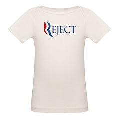 Anti-Romney Reject Organic Baby T-Shirt