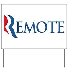 Anti-Romney Remote Yard Sign