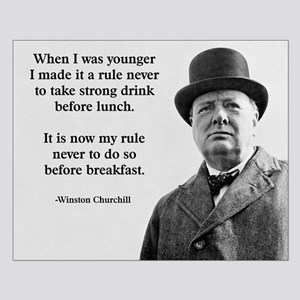 Winston Churchill Alcohol Quote Small Poster