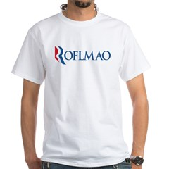 Anti-Romney ROFLMAO White T-Shirt