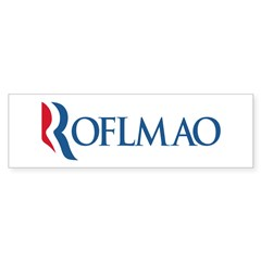 Anti-Romney ROFLMAO Sticker (Bumper)