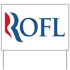Anti-Romney ROFL Yard Sign