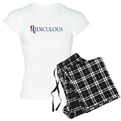 Anti-Romney Ridiculous Women's Light Pajamas