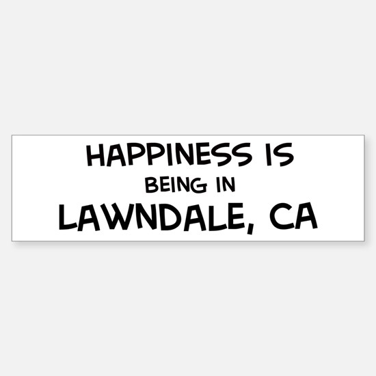Lawndale - Happiness Bumper Bumper Bumper Sticker