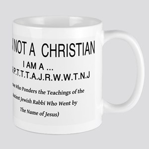 I am NOT a Christian Mug