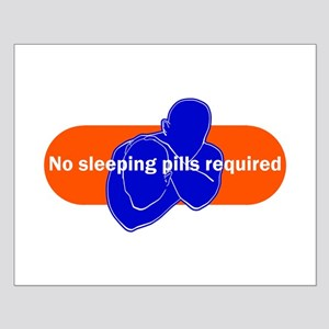 No sleeping pills required Small Poster
