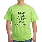 Keep Calm And Carry On Drinking Green T-Shirt