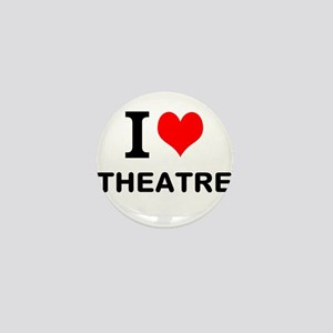I LOVE THEATRE Mini Button