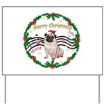 XmasMusic1MC/Pug 11 Yard Sign