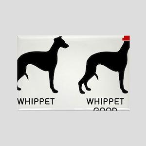 WHIPPET, WHIPPET GOOD! Rectangle Magnet