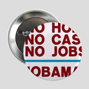 """No Hope Obama 2.25"""" Button"""