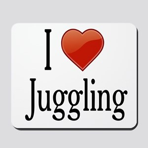 I Love Juggling Mousepad