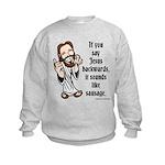 Jesus Sausage Kids Sweatshirt