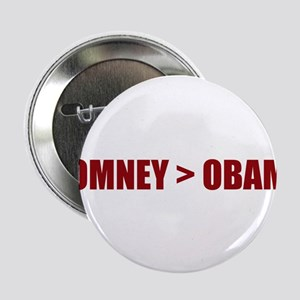 """Romney """"greater than"""" Obama 2.25"""" Button"""