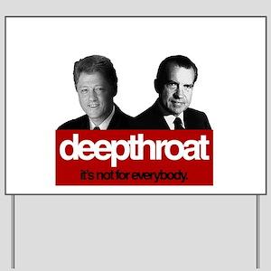 Political Deepthroat Yard Sign