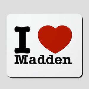 I Love Madden Mousepad