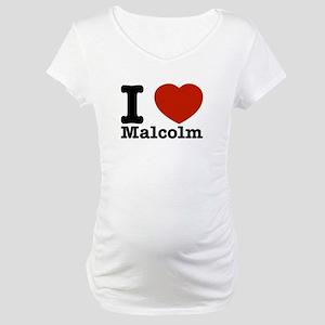 I Love Malcolm Maternity T-Shirt