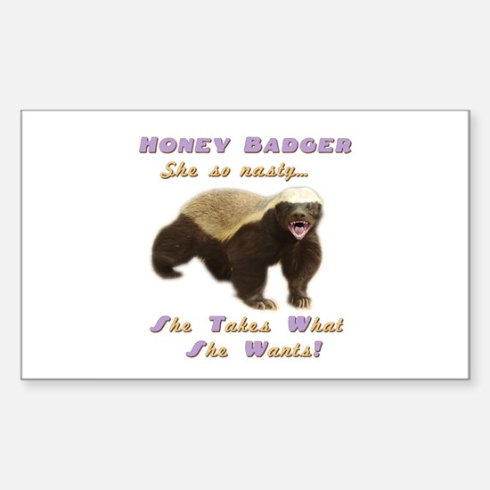 honey badger takes what she wants Decal