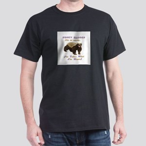 honey badger takes what she wants Dark T-Shirt