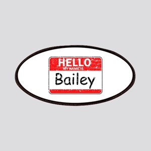 Hello My name is Bailey Patches