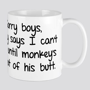 Sorry boys daddy says I cant date Mug