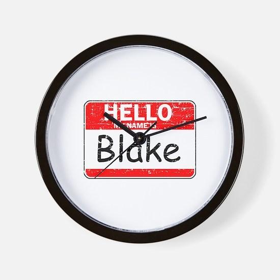 Hello My name is Blake Wall Clock