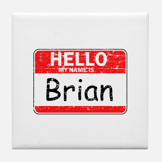 Hello My name is Brian Tile Coaster