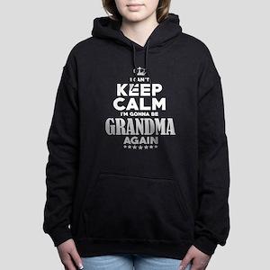 I Cant Keep Calm Im Gonna Be Grandma Ag Sweatshirt