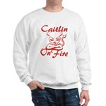 Caitlin On Fire Sweatshirt
