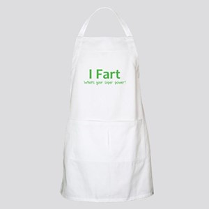I Fart - What's your super power? Apron