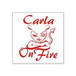 Carla On Fire Square Sticker 3