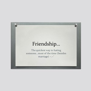 The Power of Friendship Rectangle Magnet