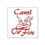 Carol On Fire Square Sticker 3