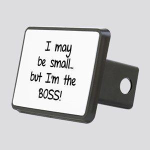 I may be small... but I'm the boss! Rectangular Hi
