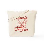 Carole On Fire Tote Bag