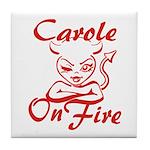 Carole On Fire Tile Coaster