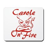 Carole On Fire Mousepad